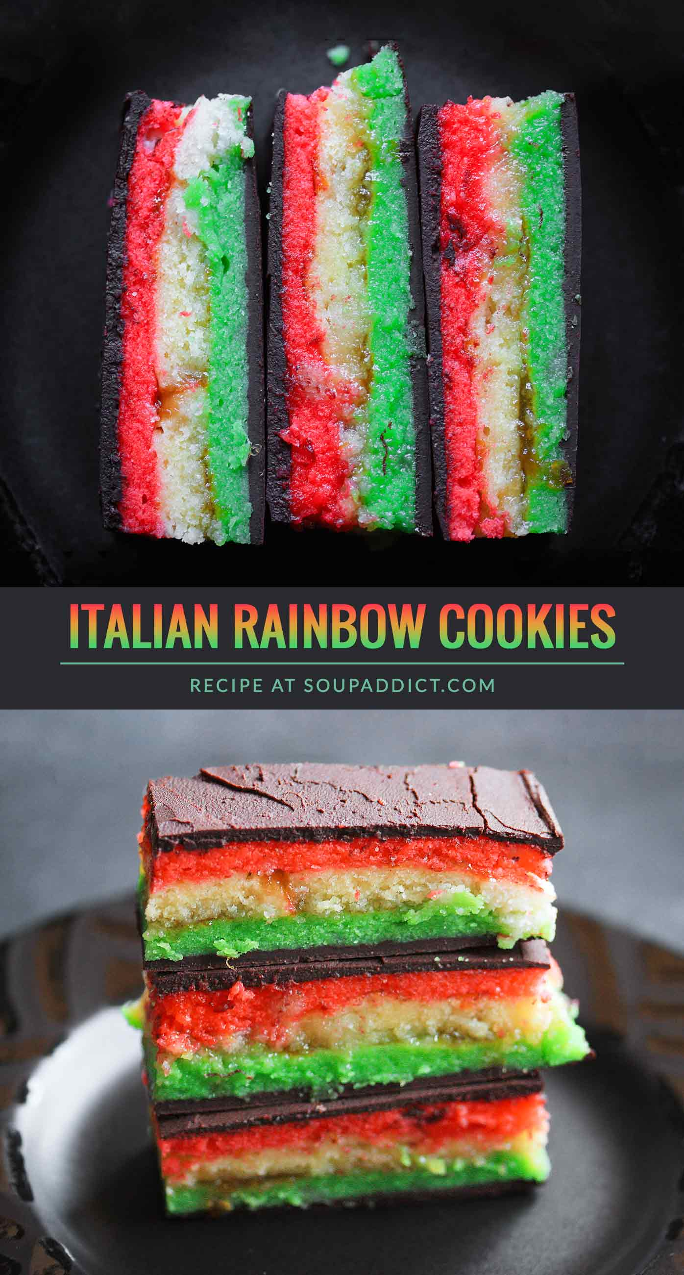 Italian Rainbow Cookies - Recipe at SoupAddict.com