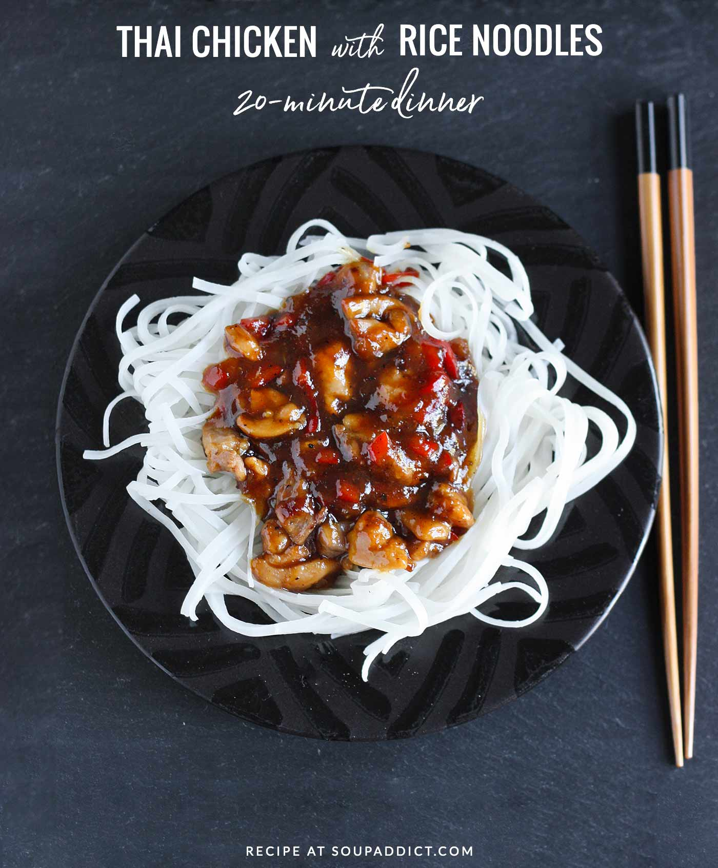 Easy weeknight meal - Thai Chicken with Rice Noodles
