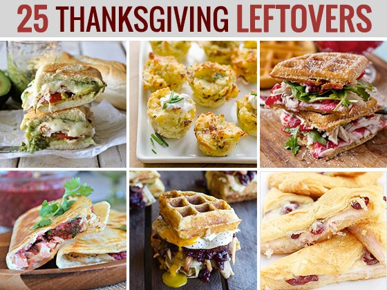 25 Thanksgiving Leftovers | SoupAddict.com