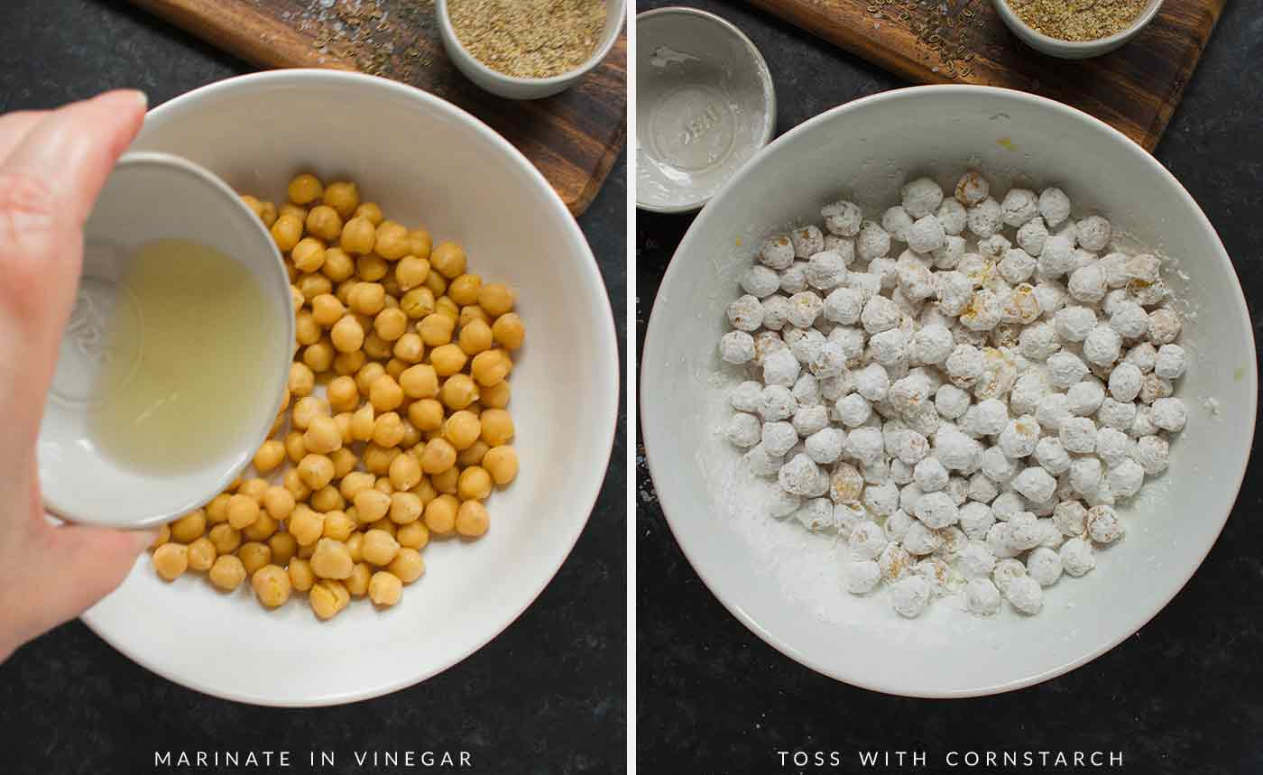 Marinate chickpeas in vinegar and then toss with cornstarch